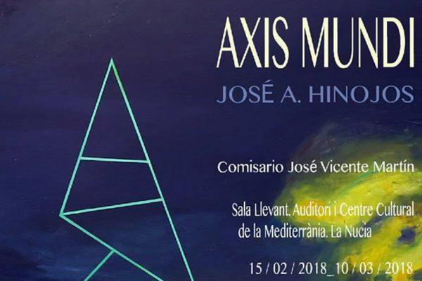 Axis Mundi de José A. Hinojos