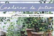 Cuaderno de Patio de Patricia Rivero