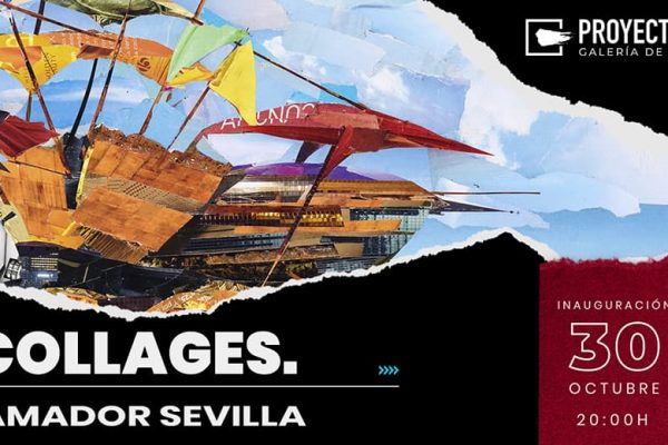 """Collages"" de Amador Sevilla"