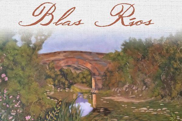 Cartel de la exposición de Blas Ríos